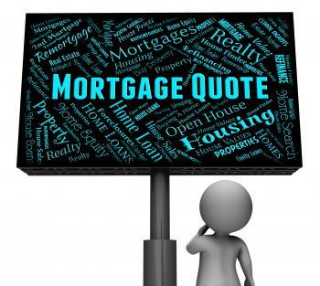 Mortgage Quote Represents Real Estate And Board
