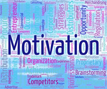 Motivation Word Represents Do It Now And Motivate