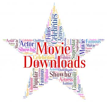 Movie Downloads Shows Motion Picture And Downloaded