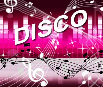 Music Disco Shows Sound Track And Audio