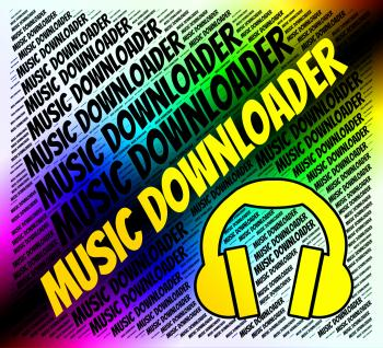 Music Downloader Indicates Sound Tracks And Application