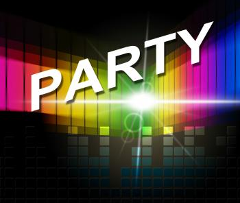 Music Party Shows Sound Track And Celebrations