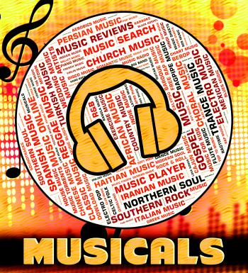 Musicals Word Represents Sound Tracks And Audio