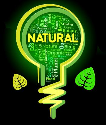 Natural Words Indicates Organic Healthy And Pure