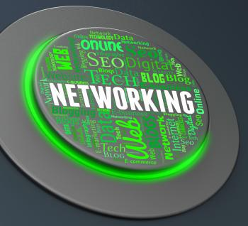 Networking Button Means Global Communications And Computing