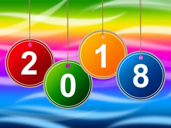 New Year Shows Two Thousand Eighteen And Annual