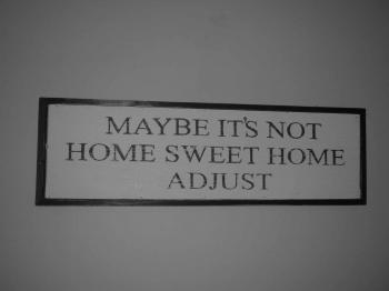 Not home sweet home?