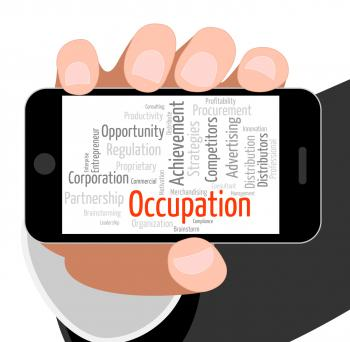 Occupation Word Shows Line Of Work And Career