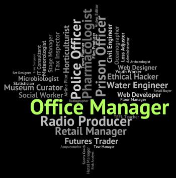Office Manager Means Director Text And Administrator