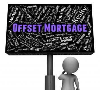 Offset Mortgage Represents Home Loan And Board