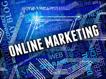 Online Marketing Means Email Lists And E-Commerce