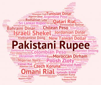 Pakistani Rupee Represents Foreign Exchange And Broker