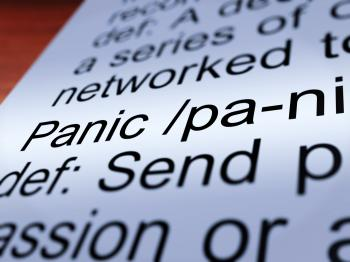 Panic Definition Closeup Showing Hysteria