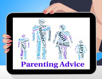 Parenting Advice Means Mother And Child And Recommendations