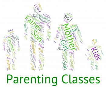 Parenting Classes Means Mother And Child And Childhood