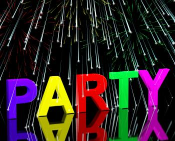 Party Word With Fireworks Showing Clubbing Nightlife Or Disco