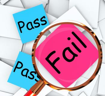 Pass Fail Post-It Papers Mean Satisfactory Or Declined
