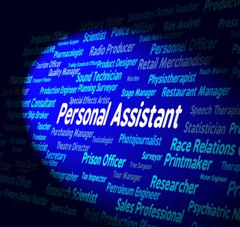 Personal Assistant Represents Career Occupations And Private