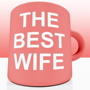 Pink Best Wife Mug Showing A Loving Partener