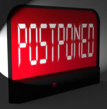 Postponed Digital Clock Means Delayed Until Later Time