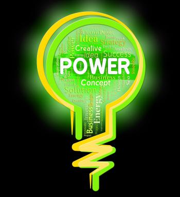 Power Lightbulb Means Mightiness Might And Lightbulbs