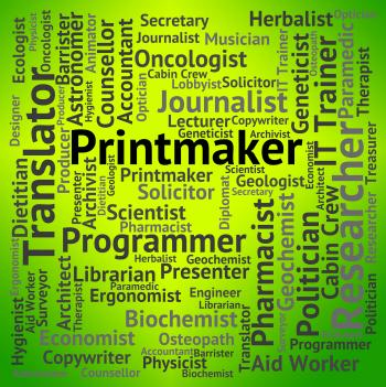 Printmaker Job Shows Hiring Design And Words