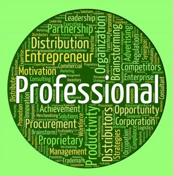 Professional Word Shows Proficiency Specialist And Excellence