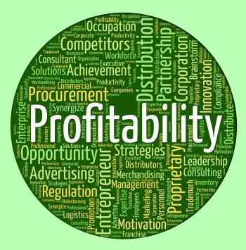 Profitability Word Indicates Bottom Line And Payback