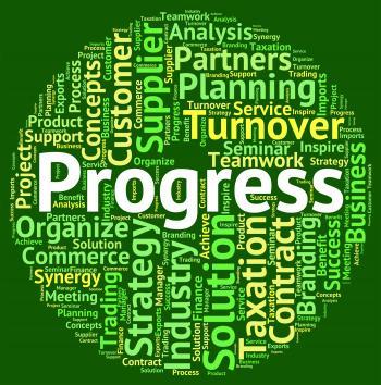 Progress Word Represents Breakthrough Headway And Betterment