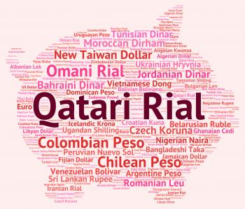 Qatari Rial Indicates Currency Exchange And Banknote