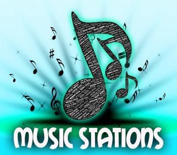 Radio Stations Shows Audio Broadcasting And Harmonies