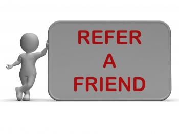 Refer A Friend Sign Shows Suggesting Website