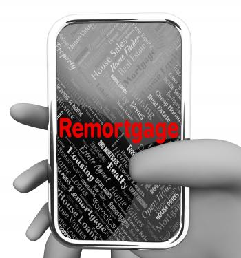 Remortgage Online Indicates Real Estate And Borrowing