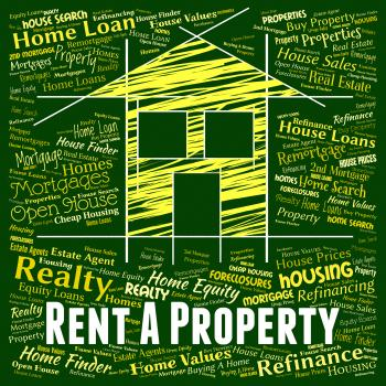 Rent Property Represents Real Estate And Apartment