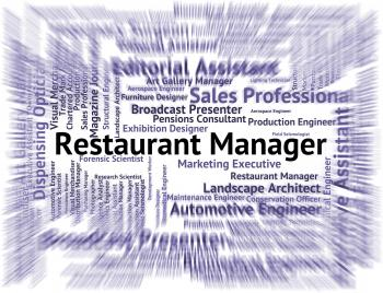 Restaurant Manager Indicates Supervisor Employer And Restaurants