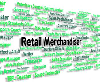 Retail Merchandiser Indicates Occupation Retailer And Commoditie