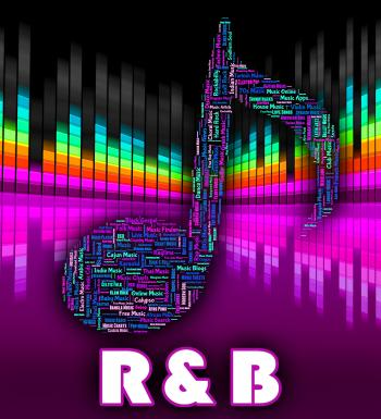 Rhythm And Blues Represents Contemporary RB And Audio