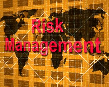 Risk Management Indicates Hazard Danger And Unsteady