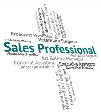 Sales Professional Means Excellence Retail And Consumerism