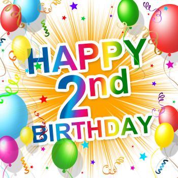 Second Birthday Shows Congratulating Celebrate And Celebration