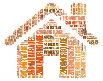 Second Mortgage Represents Real Estate And Additional