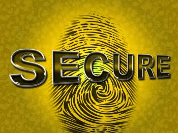Secure Access Indicates Password Fingerprint And Protected