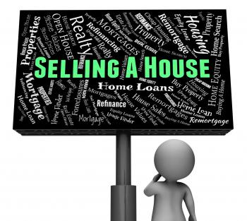 Selling A House Shows Promotion Residence And Marketing