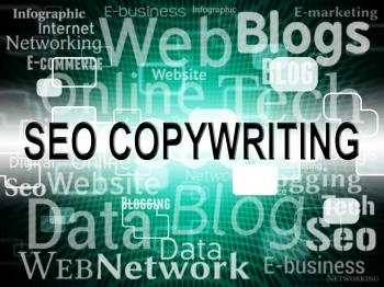 Seo Copywriting Represents Search Engines And Advert