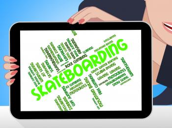 Skateboarding Words Shows Activity Skateboarders And Boarder