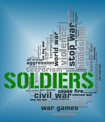 Soldiers Word Means Comrade In Arms And Army
