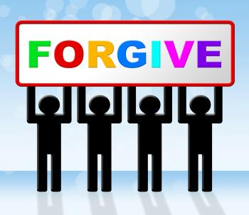 Sorry Forgive Means Sign Advertisement And Apologetic