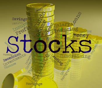 Stocks Word Indicates Return On Investment And Financial