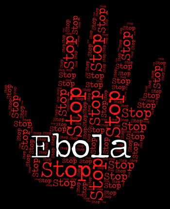 Stop Ebola Indicates Warning Sign And Control