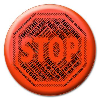 Stop Foreclosure Indicates Warning Sign And Caution